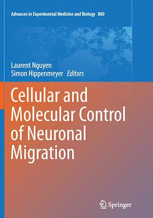 Cellular and Molecular Control of Neuronal Migration