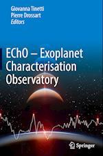 Echo - Exoplanet Characterisation Observatory