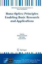 Nano-Optics: Principles Enabling Basic Research and Applications (NATO Science for Peace and Security Series B: Physics and Biophysics)