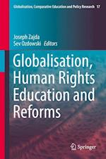 Globalisation, Human Rights Education and Reforms (Globalisation, Comparative Education and Policy Research, nr. 17)