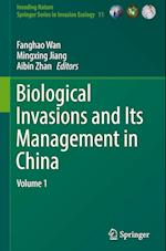 Biological Invasions and its Management in China (Invading Nature - Springer Series in Invasion Ecology, nr. 11)
