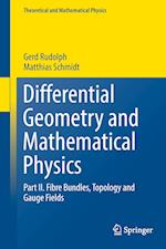 Differential Geometry and Mathematical Physics : Part II. Fibre Bundles, Topology and Gauge Fields