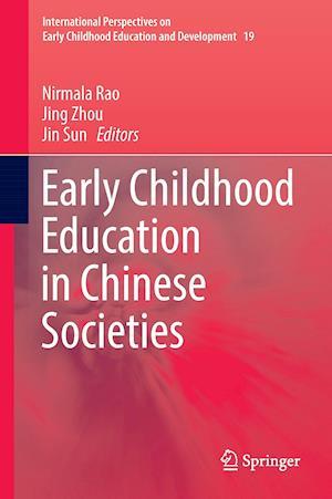 Bog, hardback Early Childhood Education in Chinese Societies af Nirmala Rao