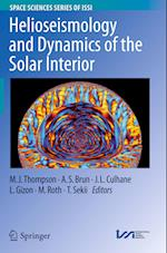 Helioseismology and Dynamics of the Solar Interior (SPACE SCIENCES SERIES OF ISSI, nr. 48)