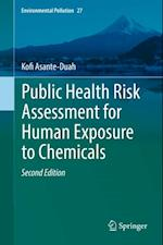 Public Health Risk Assessment for Human Exposure to Chemicals af Kofi Asante-Duah