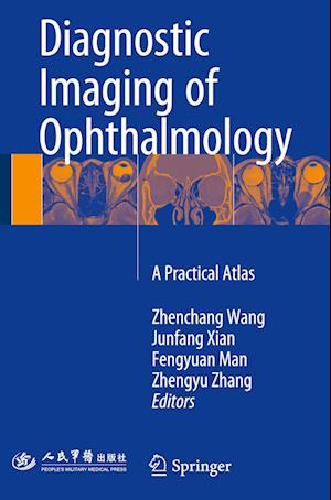 Bog, hardback Diagnostic Imaging of Ophthalmology af Zhenchang Wang