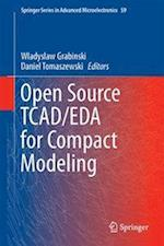Open Source TCAD/EDA for Compact Modeling (Springer Series in Advanced Microelectronics, nr. 59)
