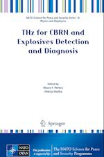 THz for CBRN and Explosives Detection and Diagnosis (NATO Science for Peace and Security Series B: Physics and Biophysics)