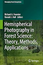 Hemispherical Photography in Forest Science (Managing Forest Ecosystems, nr. 28)