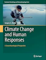 Climate Change and Human Responses (Vertebrate Paleobiology And Paleoanthropology)