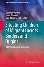 Situating Children of Migrants across Borders and Origins : A Methodological Overview