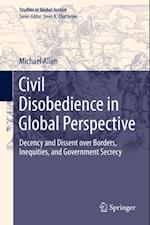 Civil Disobedience in Global Perspective (Studies in Global Justice)
