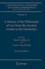 A Treatise of Legal Philosophy and General Jurisprudence : Volume 6: A History of the Philosophy of Law from the Ancient Greeks to the Scholastics