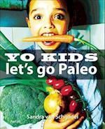 Yo Kids - Let's Go Paleo!