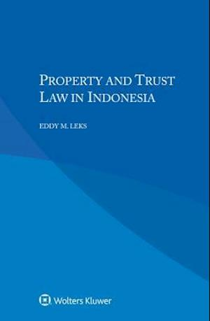 Property and Trust Law in Indonesia