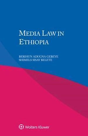 Media Law in Ethiopia
