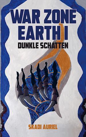 War Zone Earth I: Dunkle Schatten