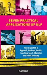 Seven Practical Applications of Nlp af Kate Benson, John La Valle, Richard Bandler