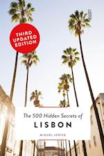 The 500 Hidden Secrets of Lisbon (500 Hidden Secrets, nr. 9)
