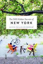 The 500 Hidden Secrets of New York (500 Hidden Secrets)