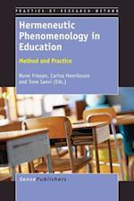 Hermeneutic Phenomenology in Education: Method and Practice