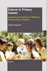 Science in Primary Schools: Examining the Practices of Effective Teachers