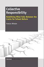Collective Responsibility: Redefining What Falls Between the Cracks for School Reform