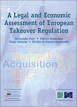 A Legal and Economic Assessment of European Takeover Regulation