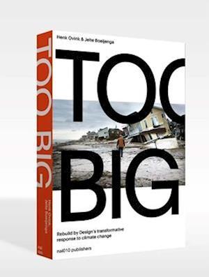 Bog, paperback Too Big af Henk Ovink