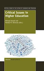 Critical Issues in Higher Education (Critical Issues in the Future of Learning and Teaching)