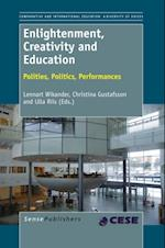 Enlightenment, Creativity and Education (Comparative and International Education a Diversity of Voices)