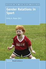 Gender Relations in Sport (Teaching Gender)