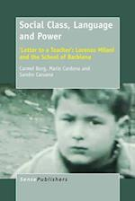 Social Class, Language and Power. 'Letter to a Teacher': Lorenzo Milani and the School of Barbiana af Carmel Borg, Mario Cardona, Sandro Caruana