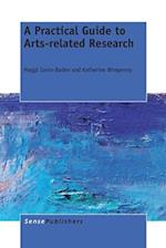 A Practical Guide to Arts-Related Research af Katherine Wimpenny, Maggi Savin-Baden