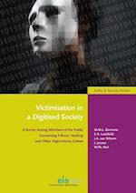 Victimisation in a Digitised Society (Safety Security Studies)