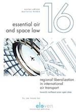Regional Liberalization in International Air Transport (Essential Air and Space Law, nr. 16)
