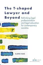 The T-shaped Lawyer and Beyond