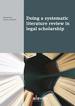Doing a systematic literature review in legal scholarship