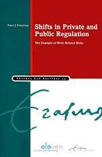 Shifts in Private and Public Regulation (Erasmus Law Lectures, nr. 43)