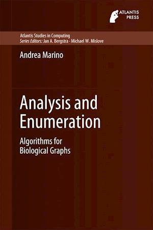 Analysis and Enumeration : Algorithms for Biological Graphs