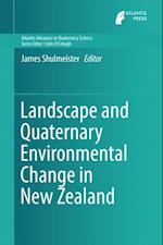 Landscape and Quaternary Environmental Change in New Zealand (Atlantis Advances in Quaternary Science)