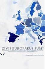 Civis Europaeus Sum?