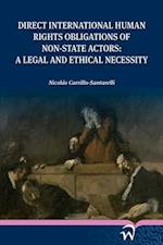 Direct International Human Rights Obligations of Non-State Actors
