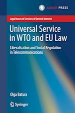Universal Service in WTO and EU law : Liberalisation and Social Regulation in Telecommunications