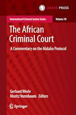 The African Criminal Court (International Criminal Justice Series, nr. 10)