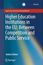 Higher Education Institutions in the EU: Between Competition and Public Service af Andrea Gideon
