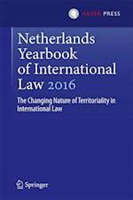 Netherlands Yearbook of International Law 2016 (Netherlands Yearbook of International Law, nr. 47)