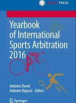 Yearbook of International Sports Arbitration 2016 (Yearbook of International Sports Arbitration)