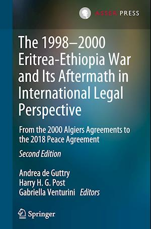 The 1998-2000 Eritrea-Ethiopia War and Its Aftermath in an International Legal Perspective