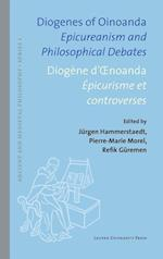 Diogenes of Oinoanda/Diogene d'Oenoanda (Ancient and Medieval Philosophy—series 1, nr. 55)